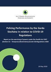 Policing performance by the Garda Síochána in relation to Covid-19 Regulations - 20th May 2020