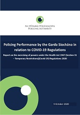 Report on Policing Performance by the Garda Síochána in Relation to COVID-19 Regulations – 9 Oct 2020