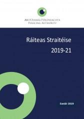 An tÚdarás Póilíneachta Ráiteas Straitéise 2019-21