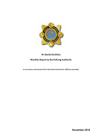 Garda Commissioner's Monthly Report to the Policing Authority - November 2018