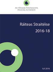 An tÚdarás Póilíneachta Ráiteas Straitéise 2016-18