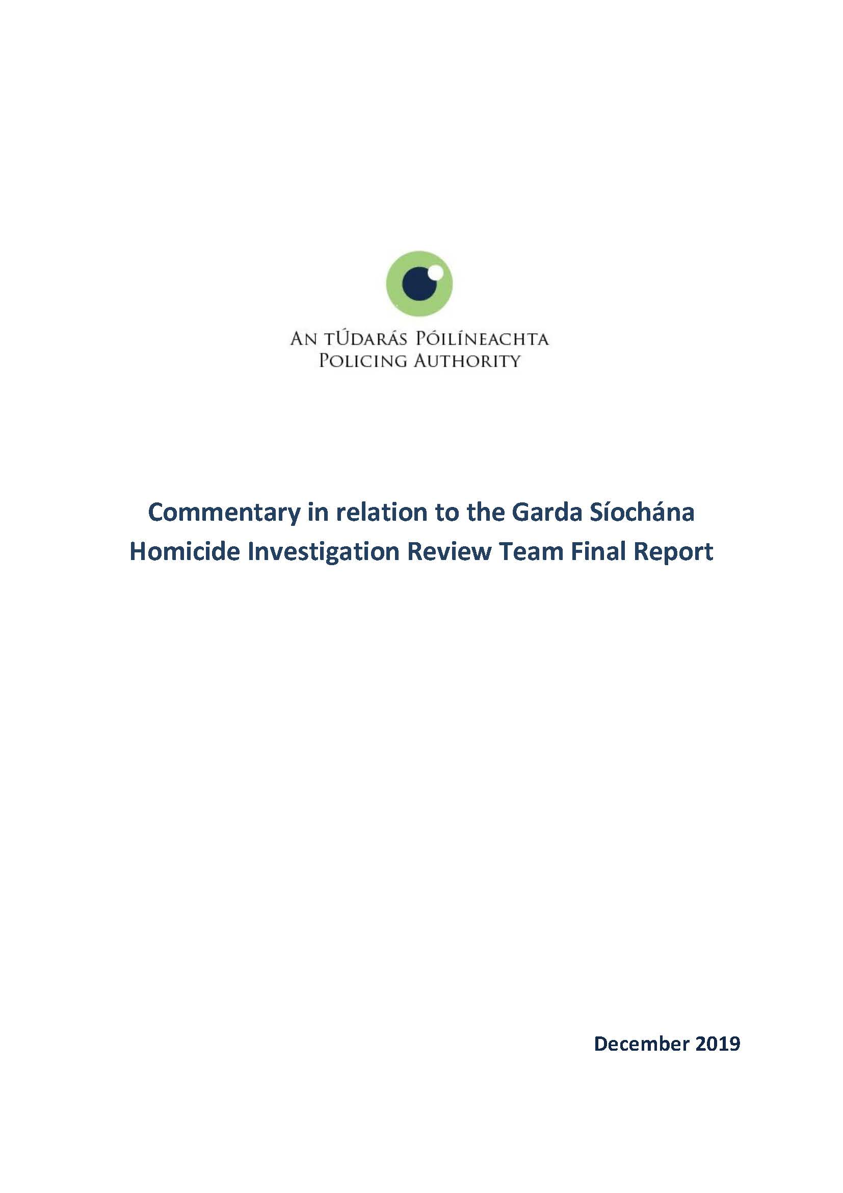 Commentary in relation to the Garda Siochana Homicide Investigation Review Team Final Report