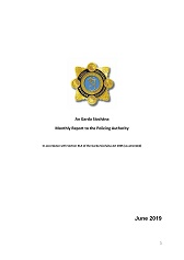 Garda Commissioner's Monthly Report to the Policing Authority - June 2019