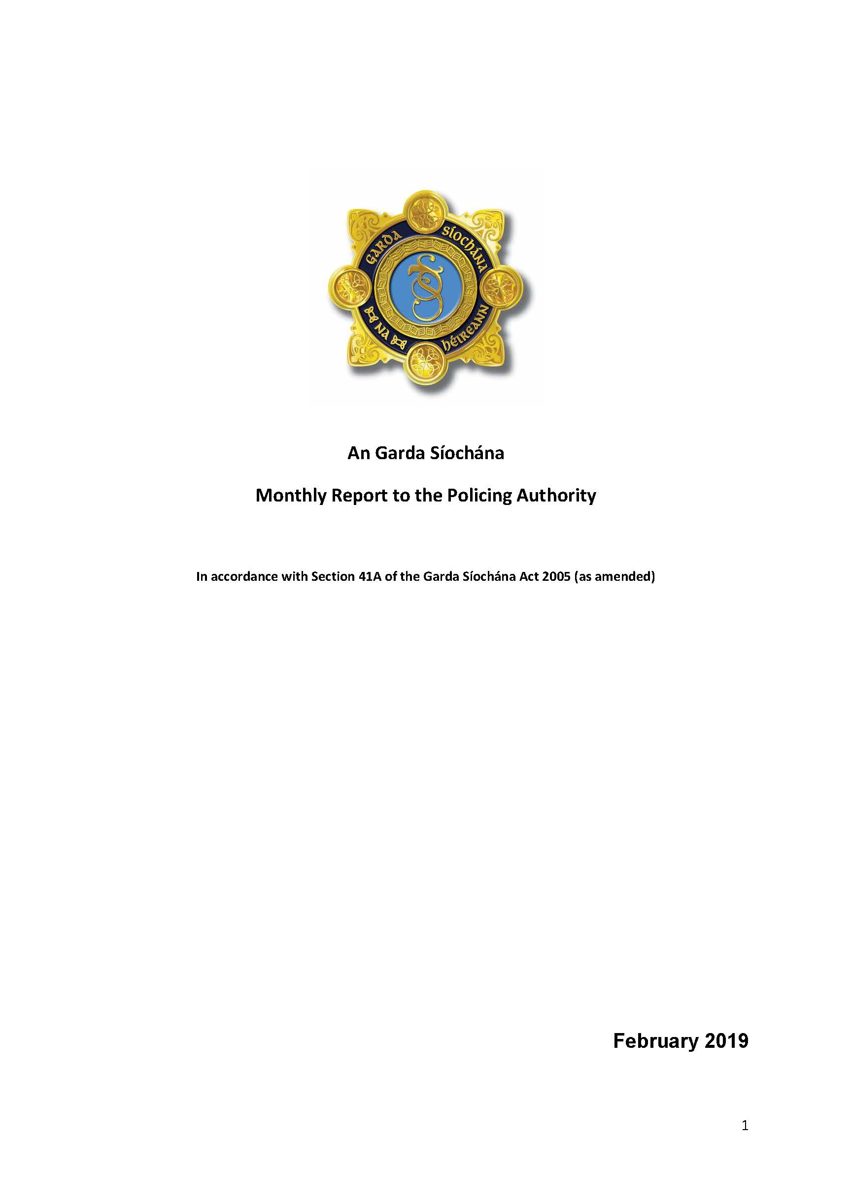 Garda Commissioner's Monthly Report to the Policing Authority - February 2019